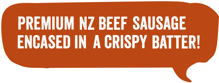 Premium NZ beef sausage encased in crispy batter